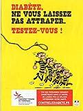 Morris - Lucky Luke/Les Dalton - Association Française des Diabétique/Laboratoires Fabre - Diabète, ne vous laissez pas rattraper. Testez-vous ! - affiche 60x 40 cm