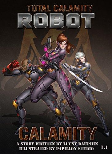 Total Calamity Robot Book 1.1- CALAMITY (English Edition ...