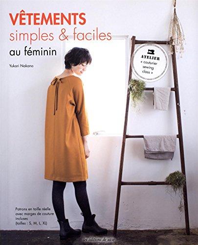 Vêtements simples & faciles au féminin par Yukari Nakano