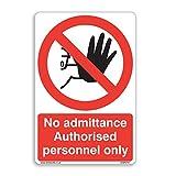 Kein Zutritt autorisierter Personal nur Sign–[200x 300mm] selbstklebend Aufkleber