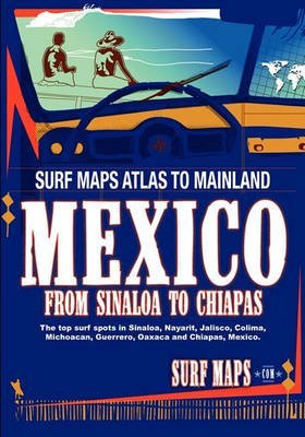 surfmaps-mainland-mexico-by-author-surf-maps-published-on-may-2010