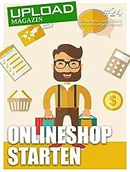 UPLOAD Magazin #24: Onlineshop starten