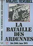 [La ]Bataille des Ardennes