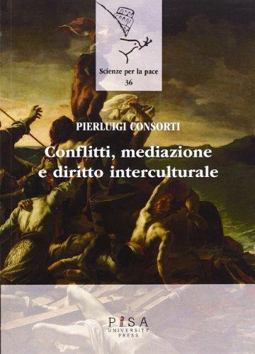 Conflitti, mediazione e diritto interculturale di Pierluigi Consorti