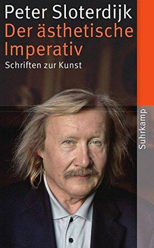 Der ästhetische Imperativ: Schriften zur Kunst (suhrkamp taschenbuch)