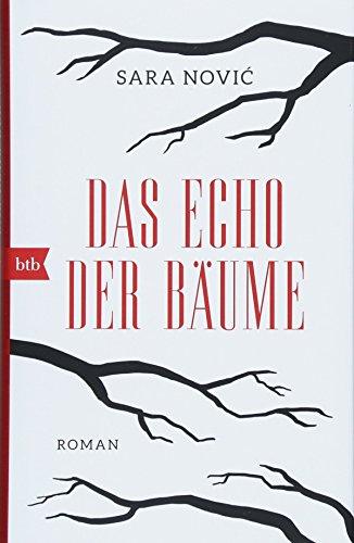 Das Echo der Bäume: Roman (Nordamerikas Bäume)