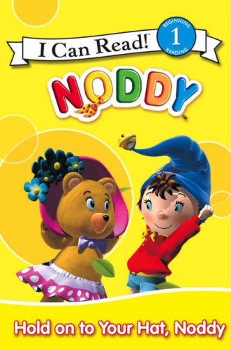 Hold onto your hat, Noddy.