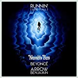 Runnin' (Lose It All) [feat. Arrow Benjamin]