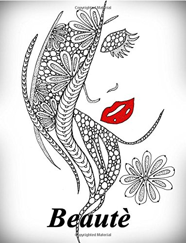 Beautè - coloriages pour adultes: Coloriage anti-stress
