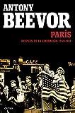 París después de la liberación: 1944-1949 (Memoria (critica))