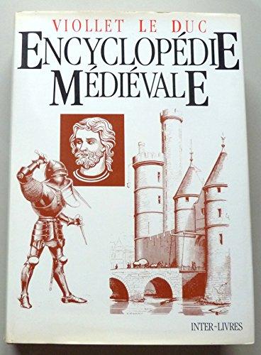 Encyclopédie médiévale par Viollet Le Duc