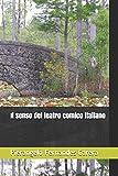 Il senso del teatro comico italiano