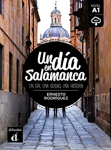 un-dia-en-un-dia-en-salamanca-a1-libro-mp3-descargable-spanish-edition-by-rodriguez-ernesto-2015-12-