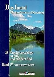 Leichte Wanderziele / Das Inntal zwischen Kufstein und Wasserburg