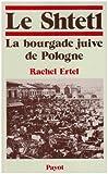 Le shtetl - La bourgade juive de Pologne - Payot - 01/12/1986
