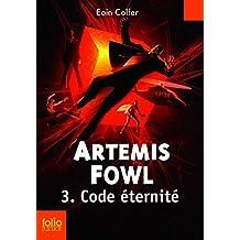Artemis Fowl (Tome 3) - Code éternité (French Edition)