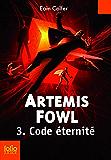 Artemis Fowl (Tome 3) - Code éternité