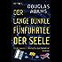 Der lange dunkle Fünfuhrtee der Seele: Dirk Gently's Holistische Detektei (Die Dirk-Gently-Serie 2)