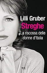 Streghe: La riscossa delle donne d'Italia (Saggi)