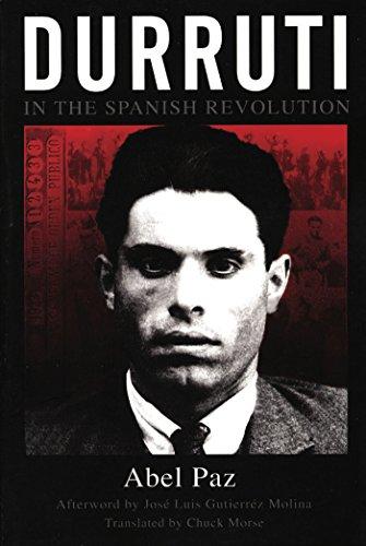 Durruti In The Spanish Revolution por Abel Paz