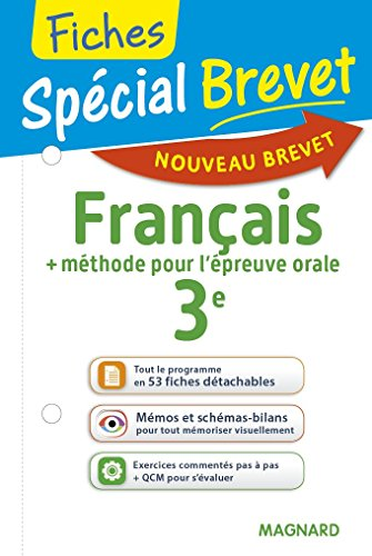 Français + méthode pour l'épreuve orale 3e