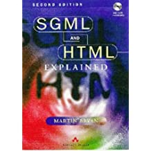 SGML and HTML Explained (with disk) by M. Bryan (1997-04-15)