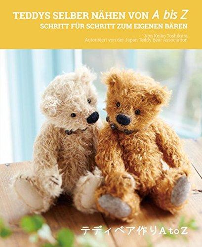 Schritt Teddy (Teddys selber nähen von A bis Z: Schritt für Schritt zum eigenen Bären)