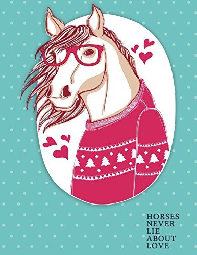 Horses Never Lie About Love: Horses Blank Notebook | Journal Composition Book Blank (Unruled) Paper for Drawing Writing Journaling Notes & Lettering | ... 11) Matte Softcover (Pretty Horse Notebooks) por Pretty Stationery