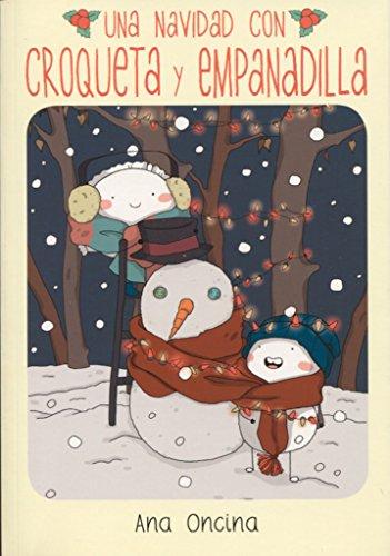 Una Navidad con Croqueta y Empanadilla (Novela gráfica) por Ana Oncina Tortosa