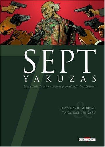 "<a href=""/node/4557"">Sept Yakuzas</a>"