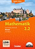 Bigalke/Köhler: Mathematik Sekundarstufe II - Hessen - Neubearbeitung: Band 2.2: Grundkurs - 2. Halbjahr - Schülerbuch mit CD-ROM