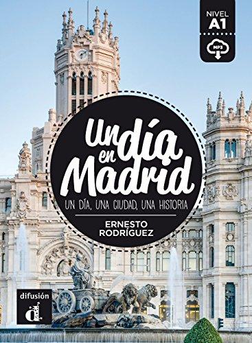 un-dia-en-madrid-spanish-edition