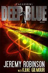 Callsign: Deep Blue (Jack Sigler / Chess Team - Chesspocalypse Novellas Book 7)