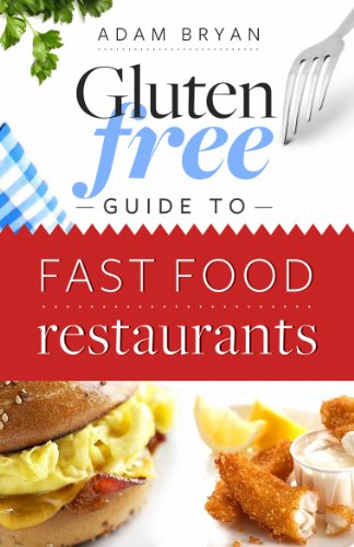 The Gluten Free Fast Food Guide (English Edition) - Free Food Gluten Fast