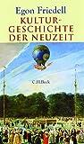 Kulturgeschichte der Neuzeit: Die Krisis der europäischen Seele von der Schwarzen Pest bis zum Ersten Weltkrieg