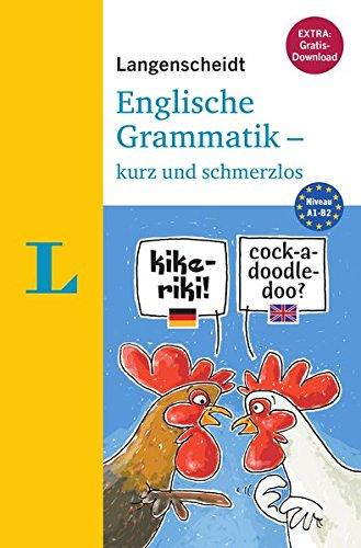 Langenscheidt Englische Grammatik - kurz und schmerzlos - Buch mit Übungen zum Download...