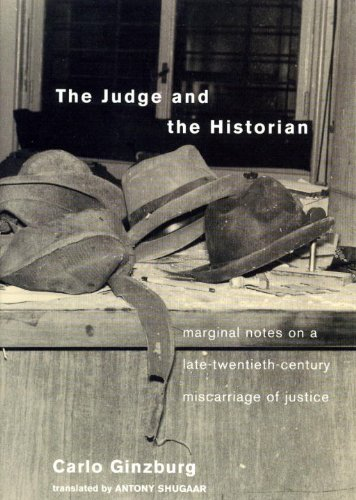 The Judge and the Historian: Marginal Notes on a Late-Twentieth Century Miscarriage of Justice