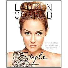 Lauren Conrad: Style by Lauren Conrad (2010-10-14)