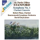 Stanford, C.V.: Symphonies, Vol. 4 (No. 1, Clarinet Concerto) (Bournemouth Symphony, Lloyd-Jones)