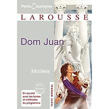 Petits Classiques Larousse / Dom Juan: Lektüre - Neubearbeitung. Ungekürzter Text