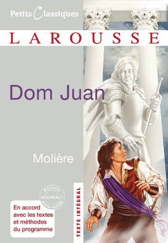 Dom Juan par Jean-Baptiste Molière (Poquelin dit)