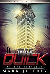 Max Quick: The Two Travelers (Max Quick Series Book 2)