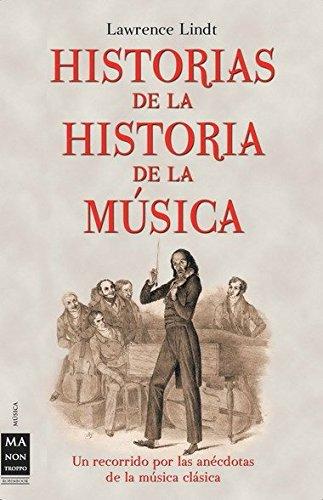 historias-de-la-historia-de-la-musica-un-recorrido-por-las-anecdotas-de-la-musica-clasica-musica-ma-