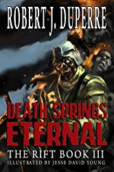 Death Springs Eternal (The Rift Series Book 3) (English Edition)