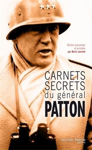 Carnets secrets du général Patton par George Patton