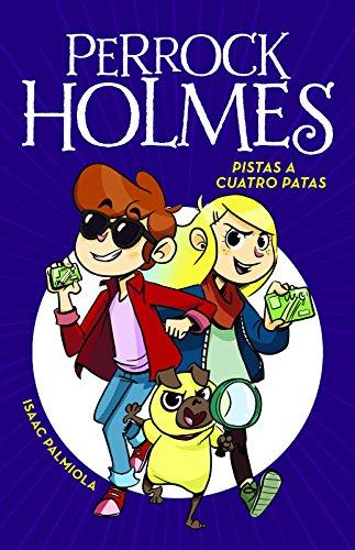 Pistas A Cuatro Patas. Perrock Holmes 2