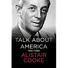 Talk About America: 1951–1968 (English Edition)