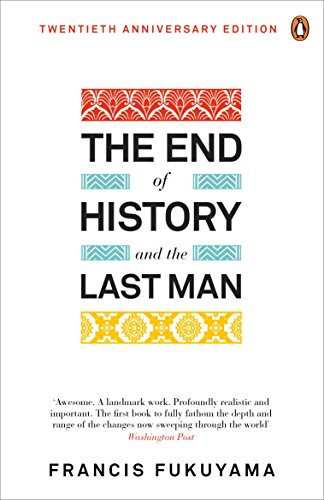 The End of History and the Last Man (English Edition) por Francis Fukuyama