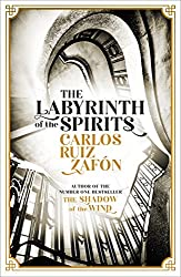 The Labyrinth of the Spirits: From the bestselling author of The Shadow of the Wind (Cemetery of Forgotten Books 4)