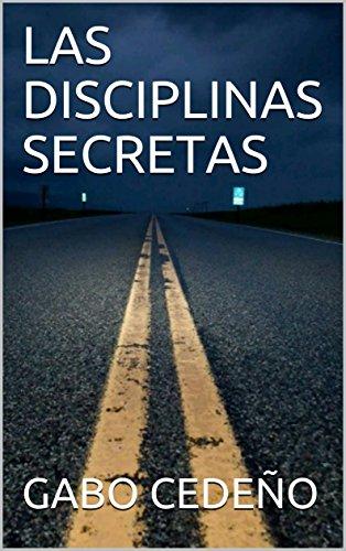 LAS  DISCIPLINAS SECRETAS por GABO  CEDEÑO